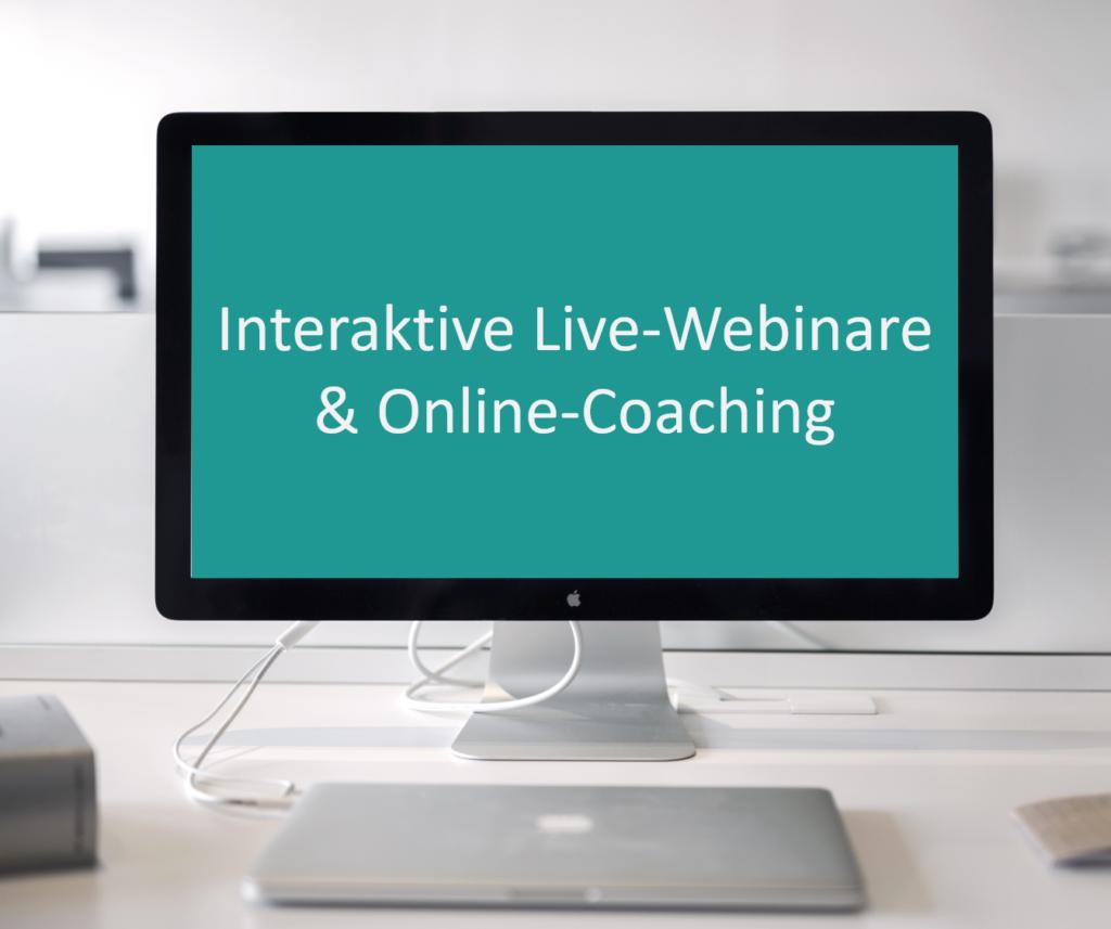 Interaktive Live-Webinare & Online-Coaching